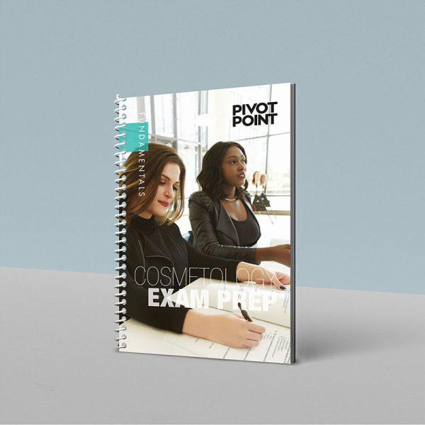 Pivot Point Fundamentals: Cosmetology Exam Prep Book