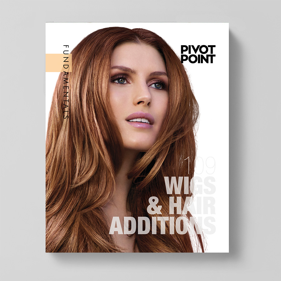 Pivot Point Fundamentals: Cosmetology 109 - Wigs & Hair Additions