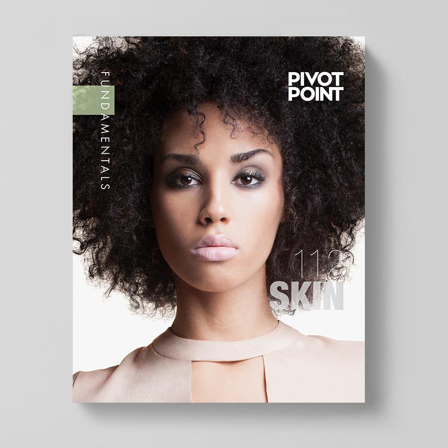 Pivot Point Fundamentals: Cosmetology 112 - Skin