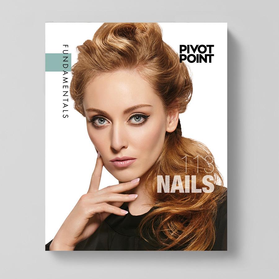 Pivot Point Fundamentals: Cosmetology 113 - Nails