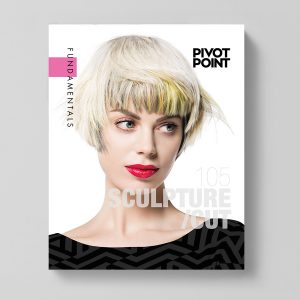 Pivot Point Fundamentals: Cosmetology 105 - Sculpture/Cut