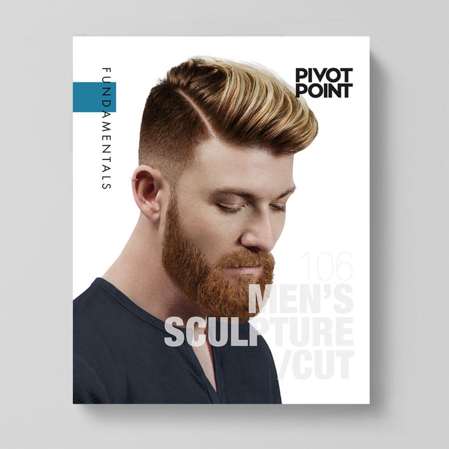 Pivot Point Fundamentals: Cosmetology 106 - Men's Sculpture/Cut