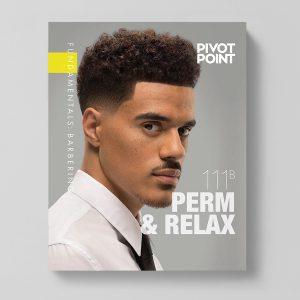 Pivot Point Barbering: Fundamentals 111B - Perm & Relax