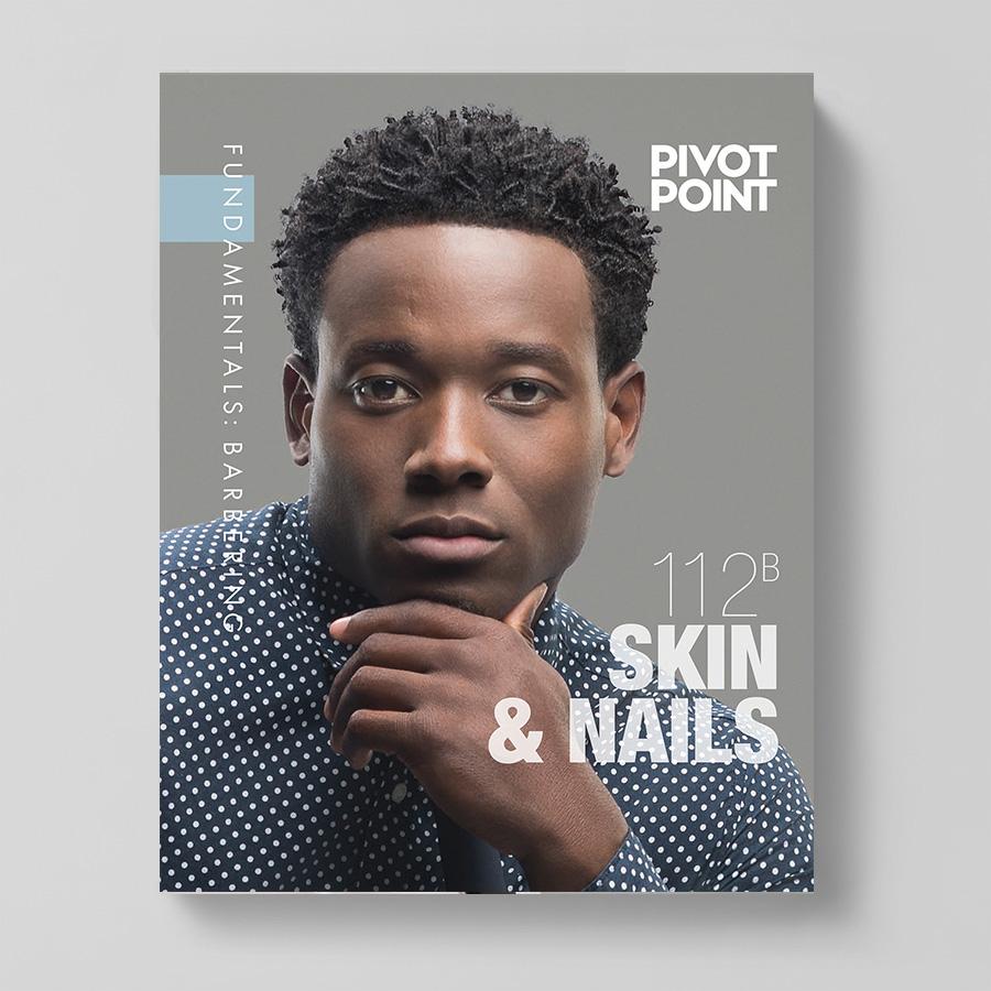 Pivot Point Barbering: Fundamentals 112B - Skin & Nails