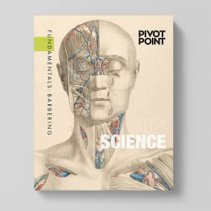 Pivot Point Barbering: Fundamentals 102B - Science