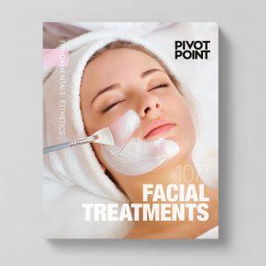Pivot Point Fundamentals: Esthetics 107E - Facial Treatment