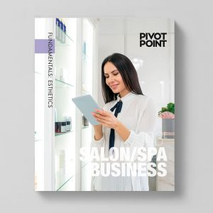 Pivot Point Fundamentals: Esthetics 103E - Salon/Spa Business